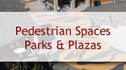 Pedestrian Spaces Parks and Plazas